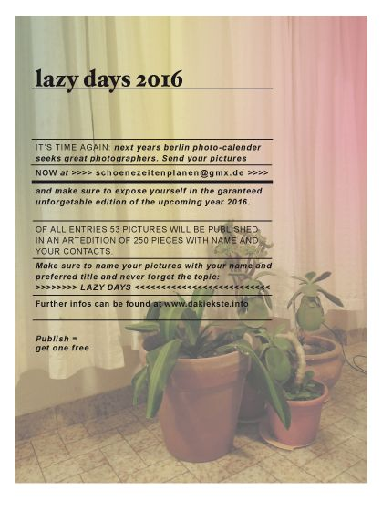 Lazy Days – Call For Entries – Schoene Zeiten Planen – Da Kiekste Kalender1