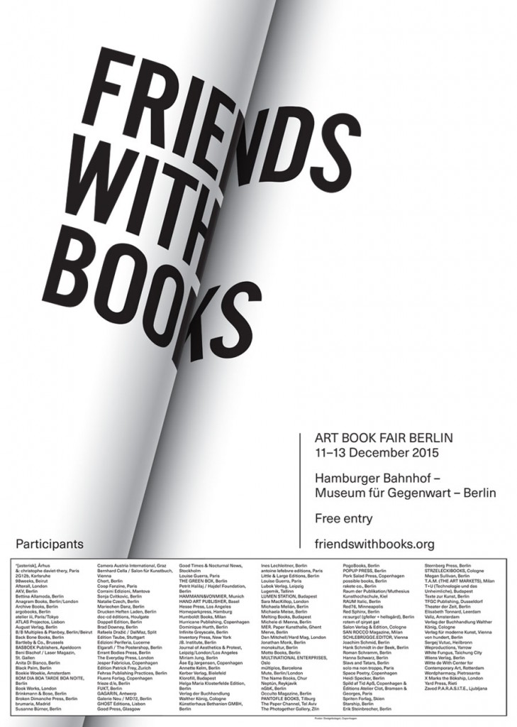 FRIENDS WITH BOOKS – ART BOOK FAIR BERLIN 2015, Poster: Designbolaget, Copenhagen