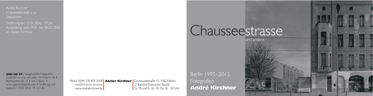 Andre Kirchner – CHAUSSEESTRASSE UND ANDERE © Andre Kirchner