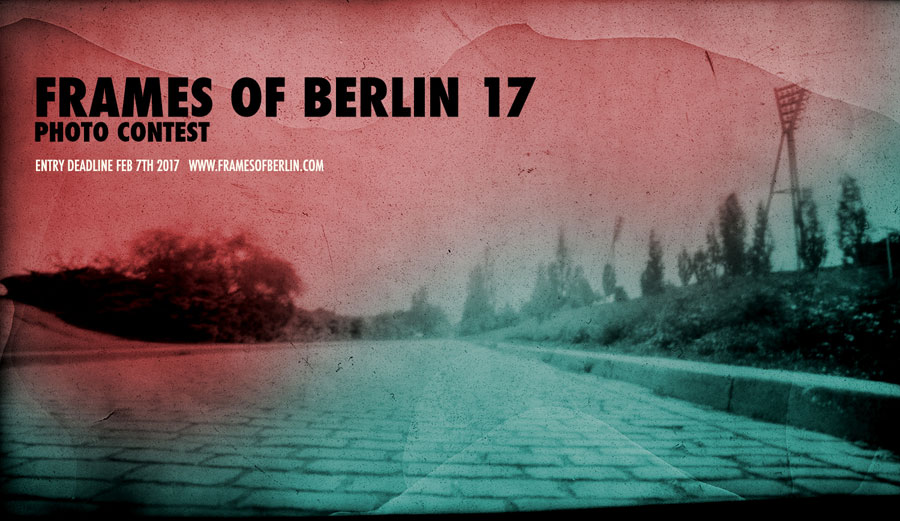 FRAMES OF BERLIN 2017 | Call For Entries