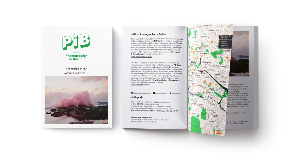The PiB Guide Nº17 | March/April 2018 © PiB – Photography In Berlin. #pibguide. Cover Photo © Inka And Niclas 2018