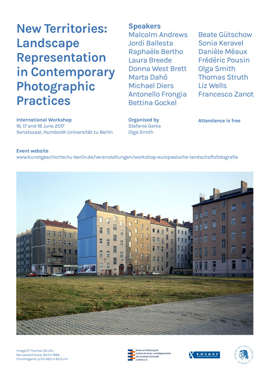 Humboldt-Universität Zu Berlin | International Workshop »New Territories: Landscape Representation In Contemporary Photographic Practices«