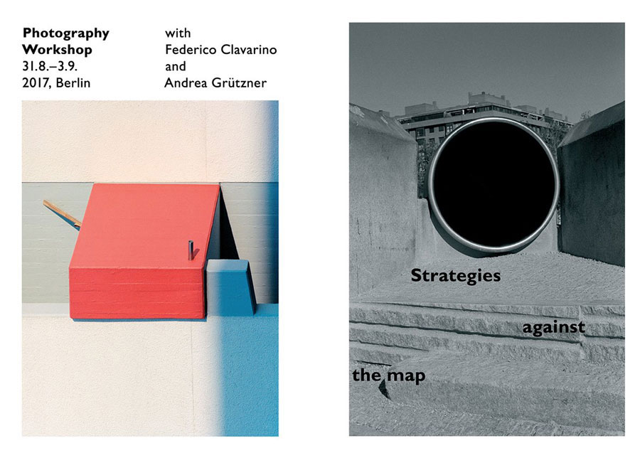 »STRATEGIES AGAINST THE MAP« | Photography Workshop With Federico Clavarino & Andrea Grützner