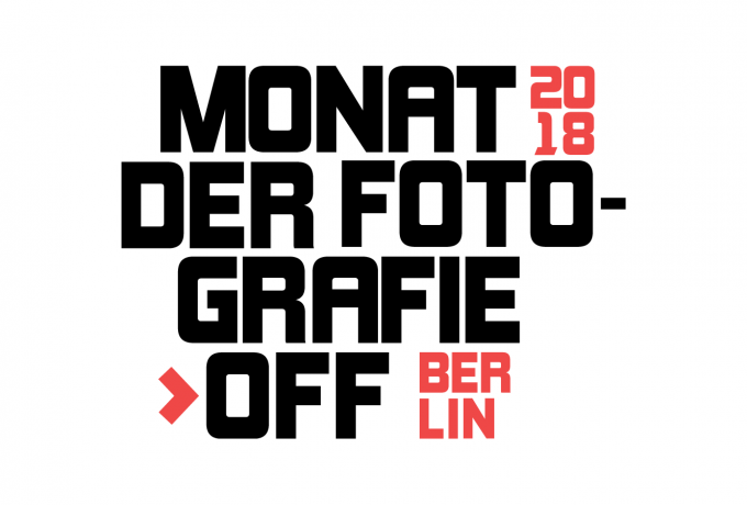 Monat Der Fotografie-OFF Berlin 2018 | Application Deadline: May 1st, 2018
