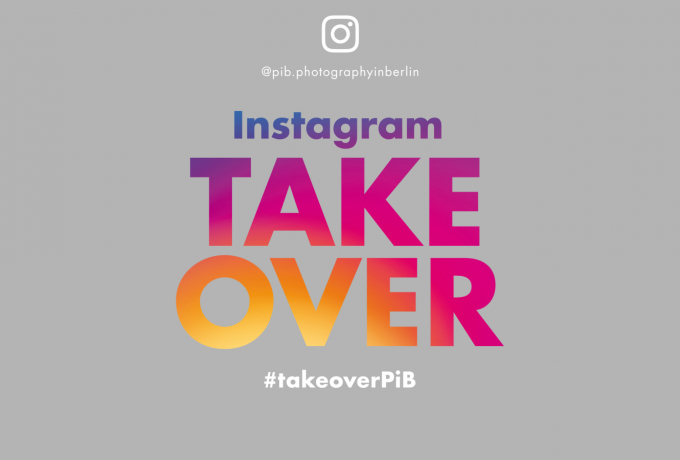 PiB | »Instagram Takeover« Open Call