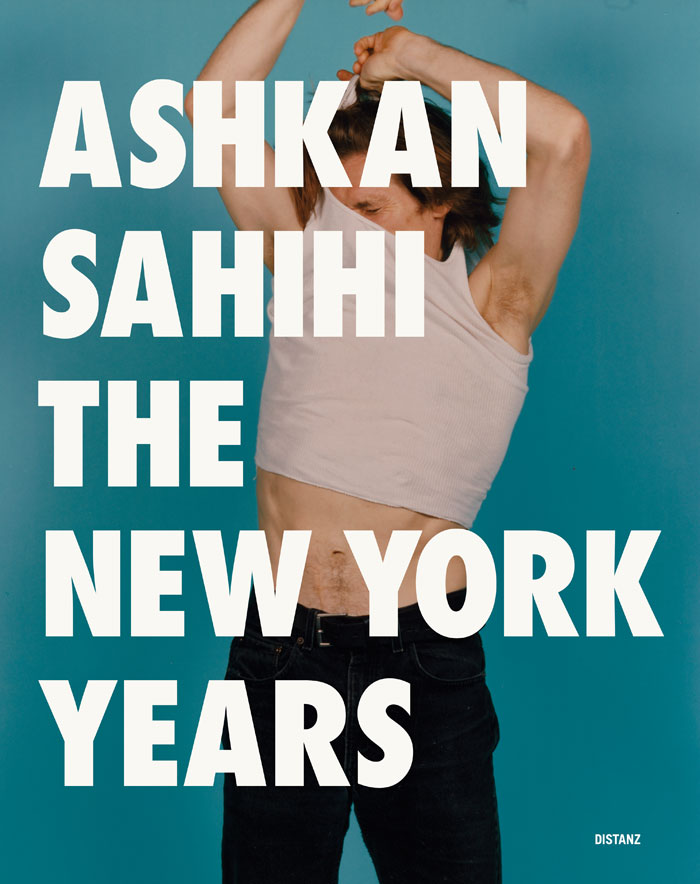 ASHKAN SAHIHI – The New York Years, Cover: DISTANZ Verlag, 2020